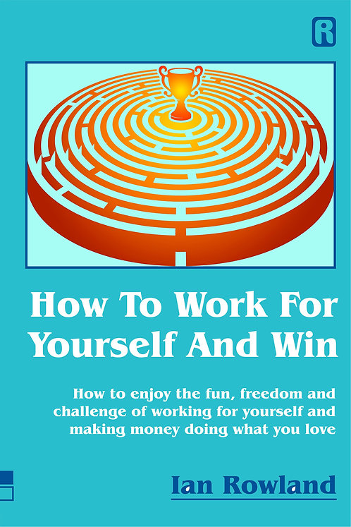 How To Work For Yourself And Win