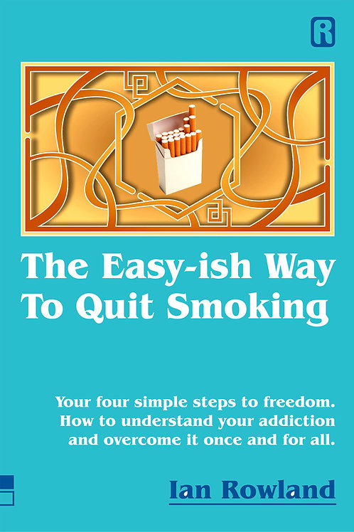 The Easy-ish Way To Quit Smoking