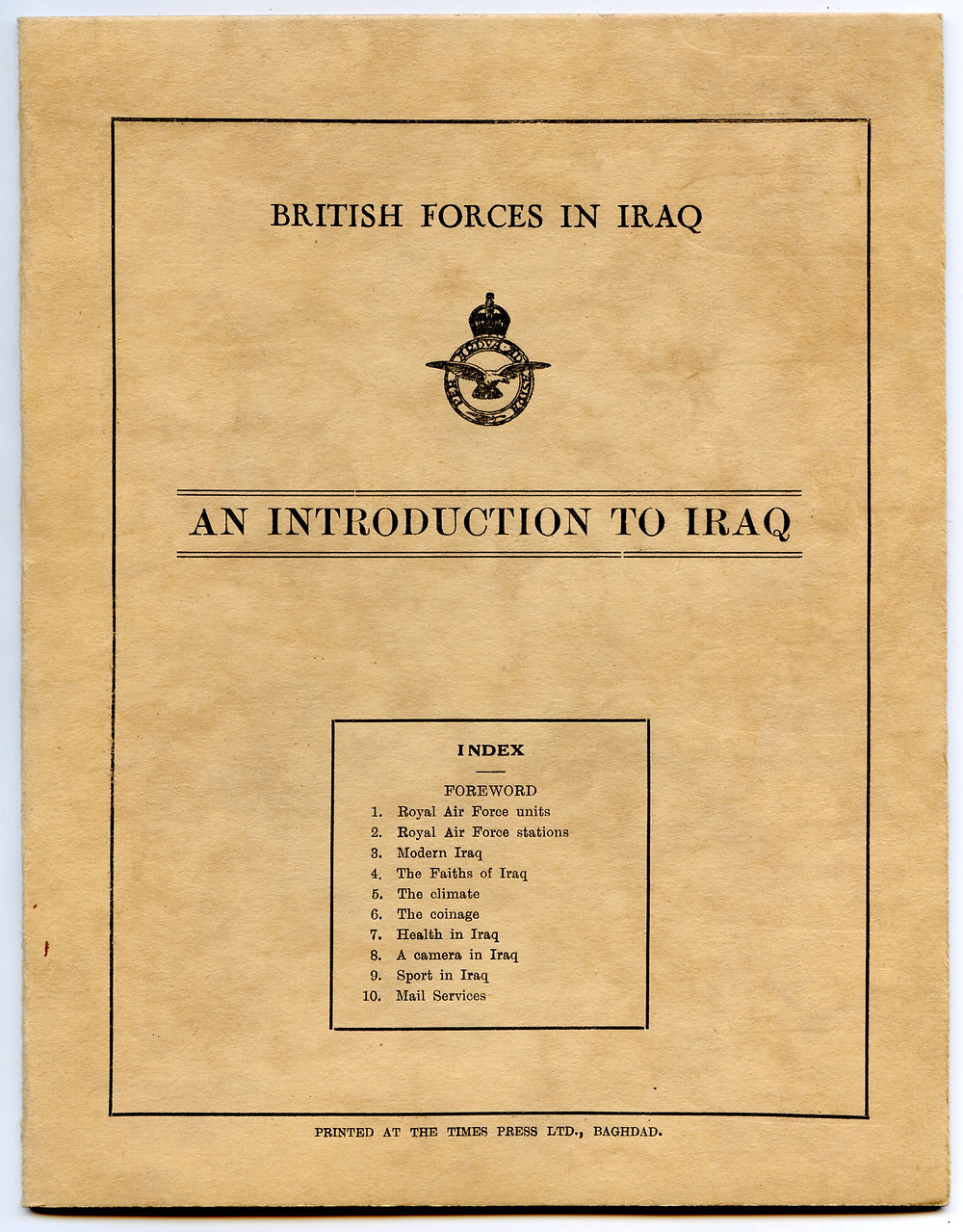 A booklet published in 1935, explaining to RAF personnel serving in Iraq the operation and facilities available at RAF Hinaidi, Baghdad.