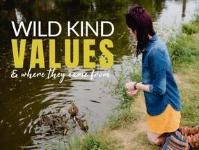 Wild Kind Values