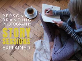 Personal Branding Photography Story Sessions Explained