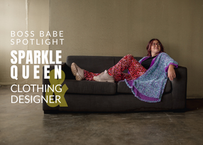 SPOTLIGHT: Sparkle Queen & Clothing Designer