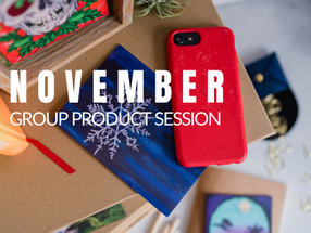 November's Group Product Session