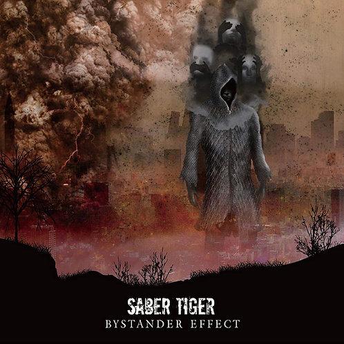 「BYSTANDE EFFECT」SABER TIGER