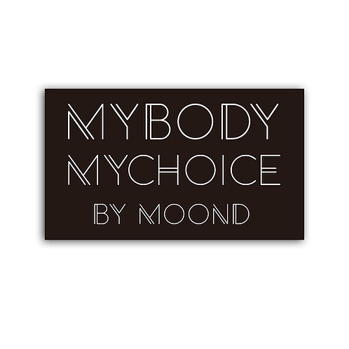 MOOND 缶バッヂ MY BODY MY CHOICE