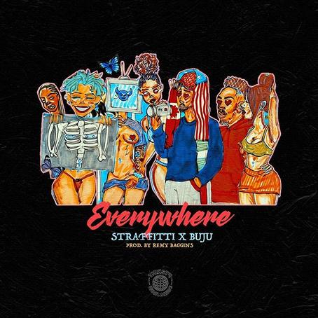 New Music: Straffiti X Buju - Everywhere