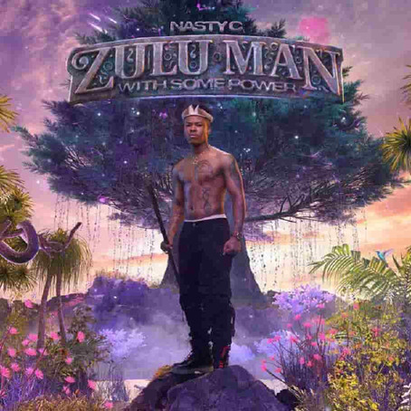 New Music: Nasty C - Zulu Man With Some Power [ALBUM]