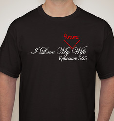 I love My Future Wife - Single Men L  XL