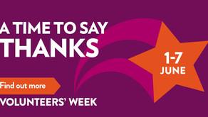 Volunteers week 1-7 June 2021. A time to say Thanks...