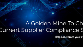 A Golden Mine To Challenge Current Supplier Compliance Systems