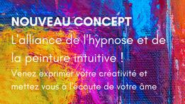 """Ateliers Hypnose et Peinture Intuitive """"Libère ta créativité"""" : Programme 2021"""