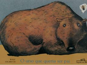 O urso que queria ser pai (Wolf Erlbruch)