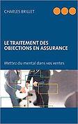 le traitement des objections en assurance