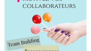 #1 Motivez vos collaborateurs