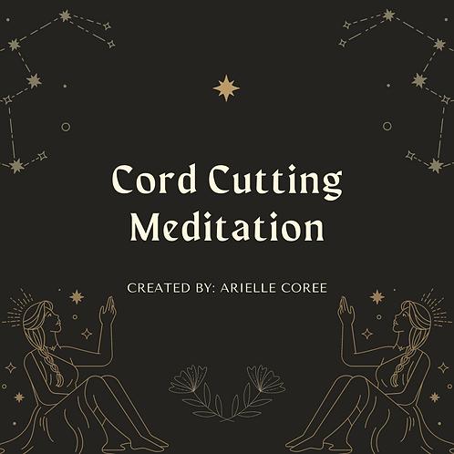 Cord Cutting Meditation