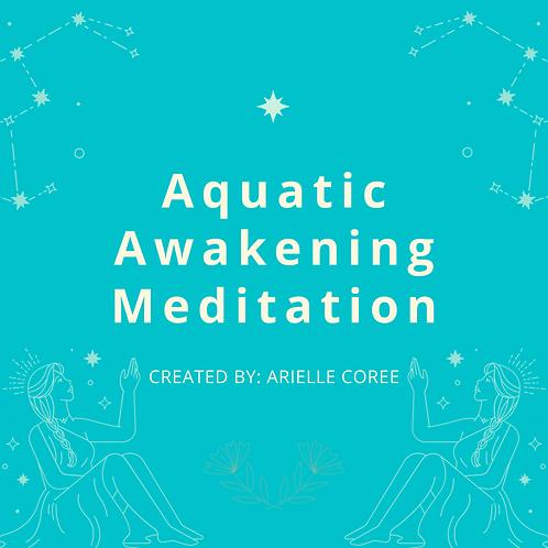 Aquatic Awakening Meditation