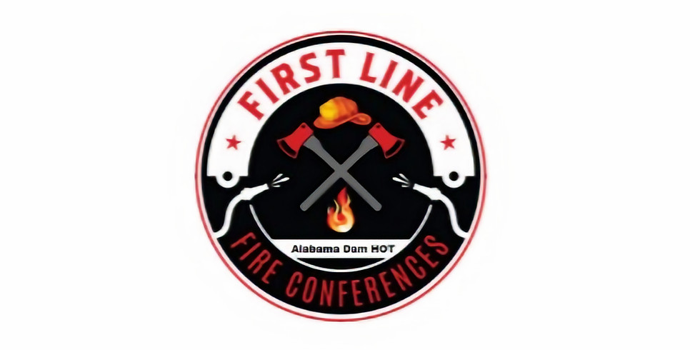 Alabama Dam HOT Conference - A First Line Fire Conference