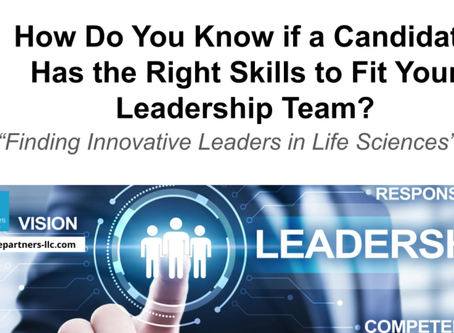 How do you know if a candidate has the right skills to fit your leadership team?
