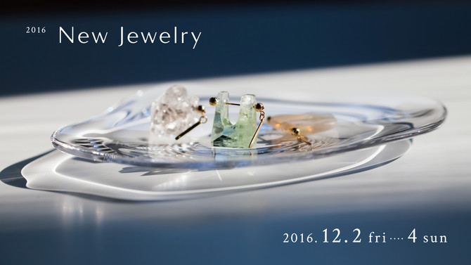 New Jewelry 2016