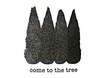 COME TO THE TREE.jpg