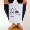 Toda Dor do Mundo - Photo Cartaz 3.jpg