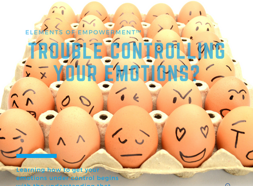 Trouble controlling Your Emotions