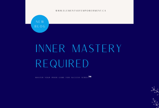 Inner Mastery Required
