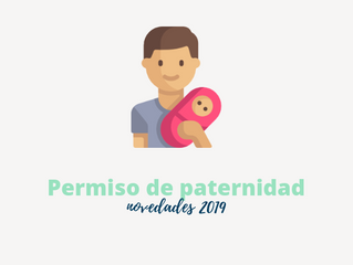 Novedades en el permiso de paternidad 2019