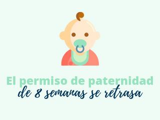 El permiso de paternidad de 8 semanas se retrasa hasta el 1 de abril