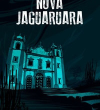 Nova Jaguaruara - uma história de horror e de mistério (Resenha #1)