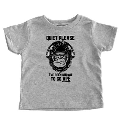 Quiet Please, I've Been Know To Go Ape - Toddler T-Shirt