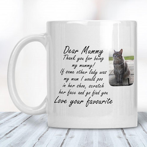 Dear Mummy From The Cat Funny Mug