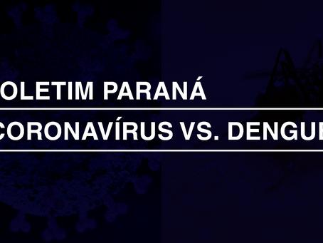 Paraná chega a 132 mortes por dengue em menos de seis meses, e 113 mortes por Covid-19 em dois meses
