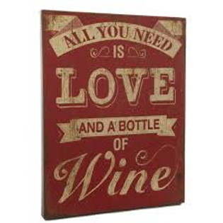 All You Need is Love & Wine sign