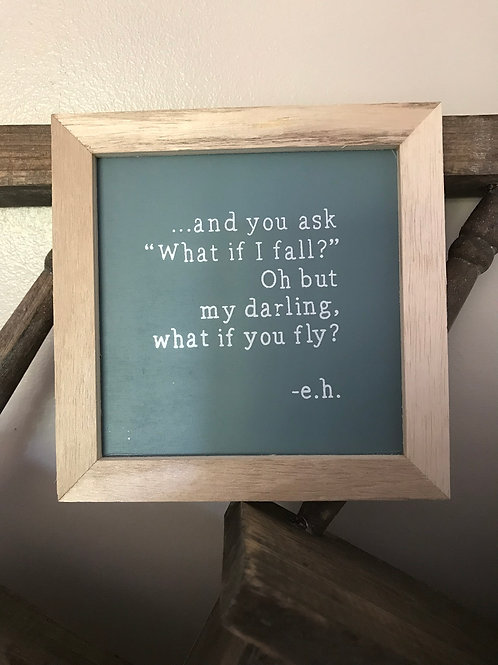 Photo frame with quote ''what if I fall''