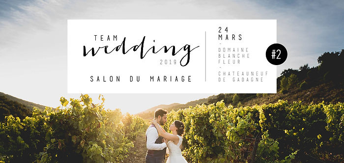 salon du mariage avignon - Chateauneu de gadagne 84