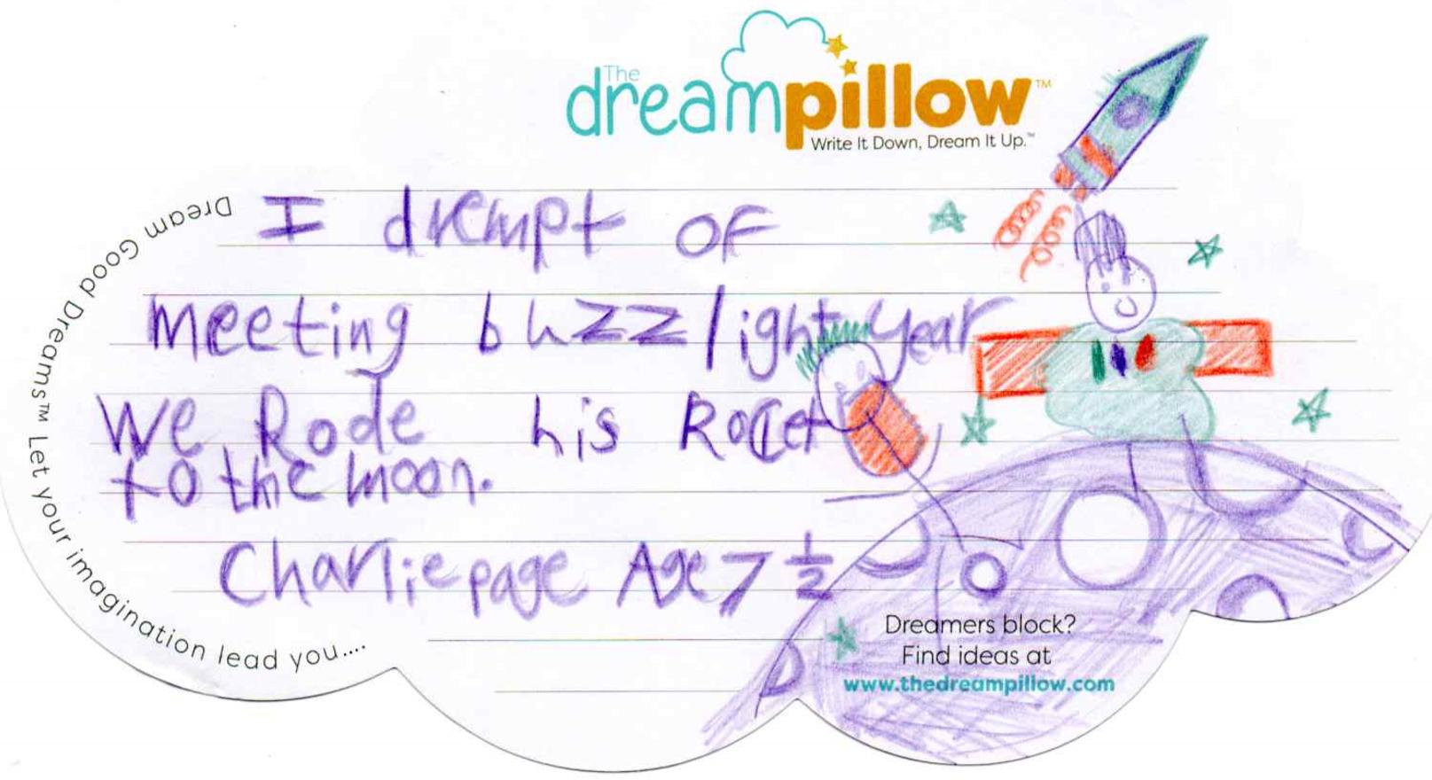 En este sueño Charlie desde Wallsall (7 años y medio) se va con Buzz Lightyear a hacerle una visita a la luna.