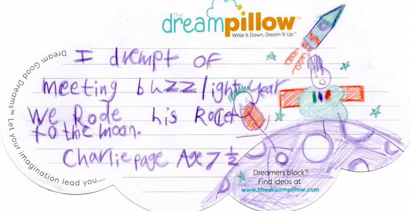 In this dream Charlie from Wallsall  (age 7 1/2 ) meets up with Buzz Lightyear for a visit to the Moon..