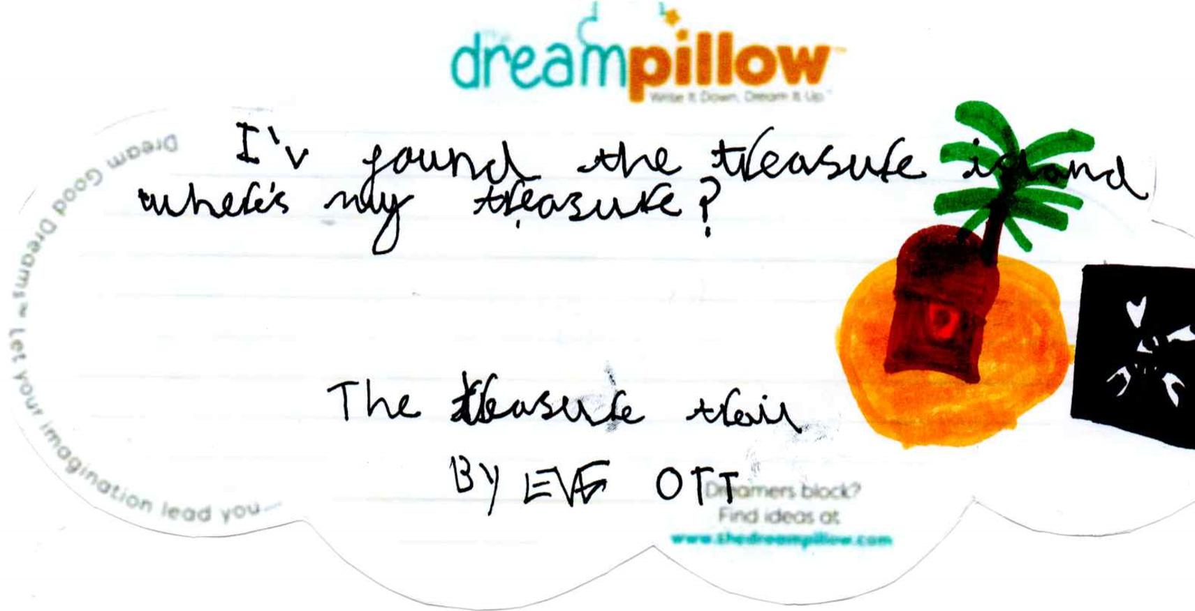Eve de Halifax quiere soñar que encuentra un tesoro en una isla desierta.