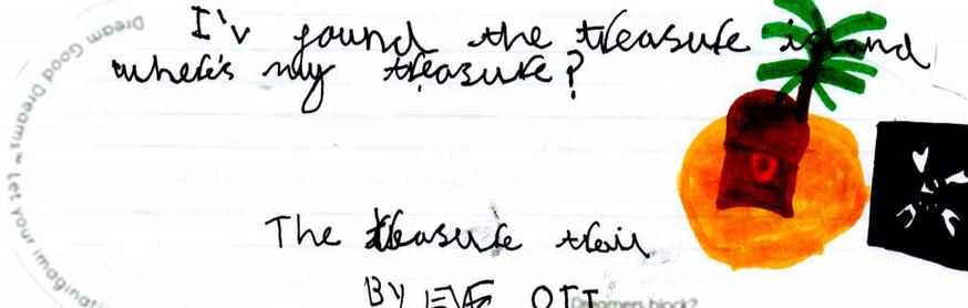 Eve de Halifax veut rêver de découvrir un trésor sur une île déserte.