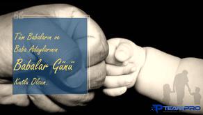 Tüm Babaların ve Baba Adaylarının Babalar Günü Kutlu Olsun.
