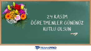 24 Kasım Öğretmenler Gününüz Kutlu Olsun.