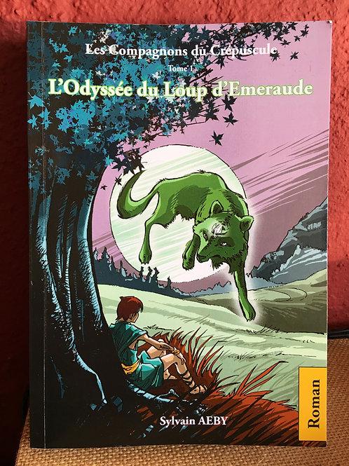 L'Odyssée du Loup d'Emeraude T1