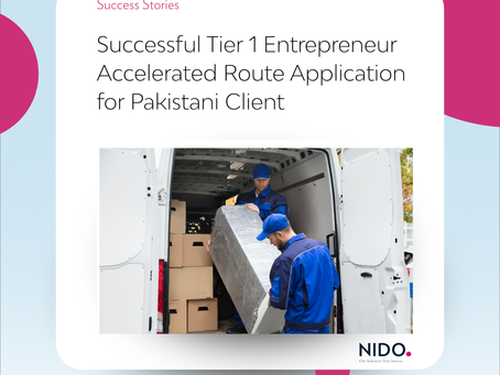 Successful Tier 1 Entrepreneur Accelerated Route Application for Pakistani Client