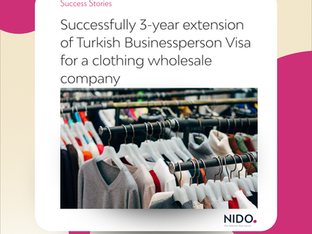Successful 3-year extension of Turkish Businessperson Visa for a clothing wholesale company