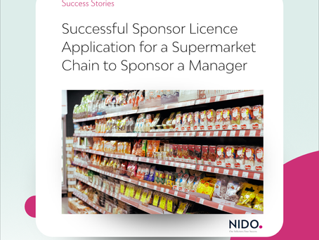 Successful Sponsor Licence Application for a Supermarket Chain to Sponsor a Manager