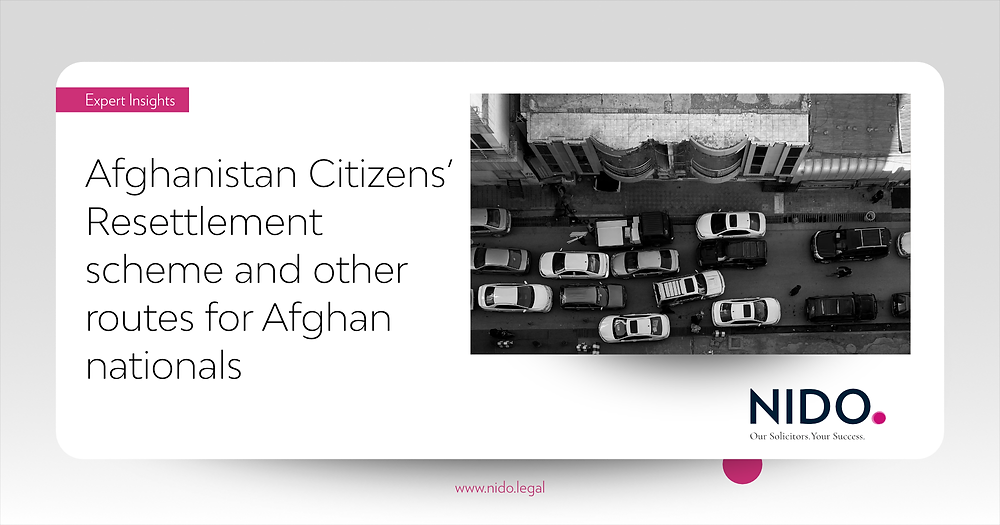 Afghanistan Citizens' Resettlement scheme and other routes for Afghan nationals