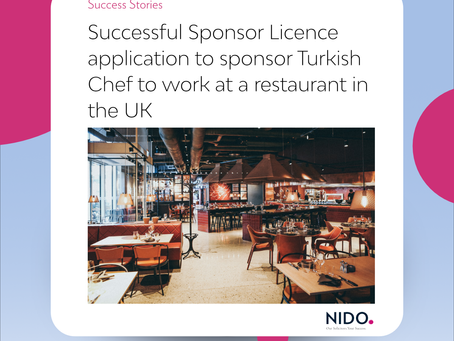 Successful Sponsor Licence application to sponsor Turkish Chef to work at a restaurant in the UK