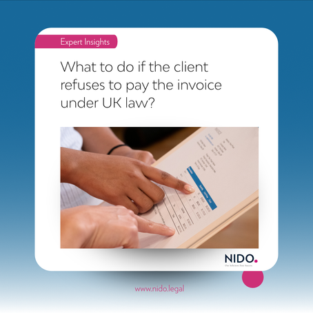 What to do if the client refuses to pay the invoice under UK law?