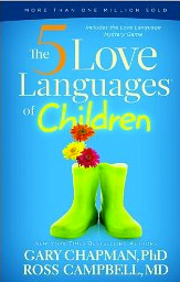 The 5 Love Languages of Chidlren